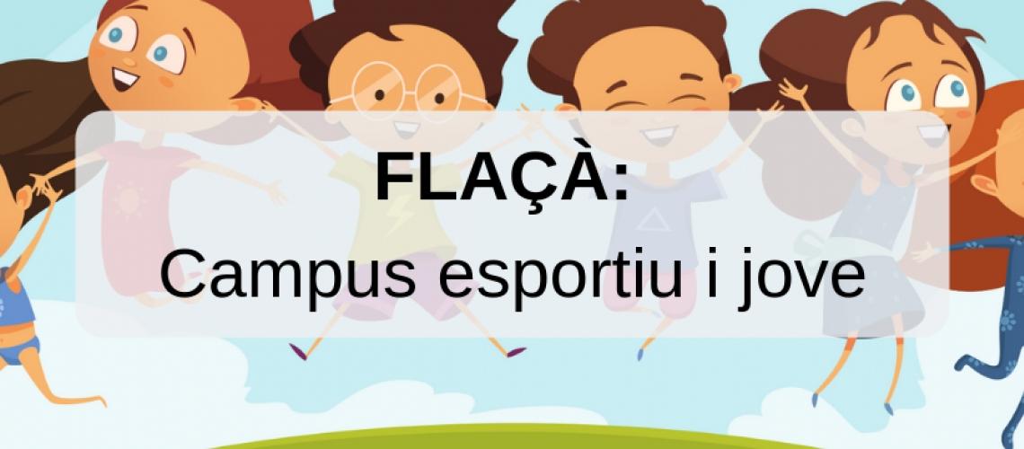 Campus esportiu / campus jove de FLAÇÀ 2019