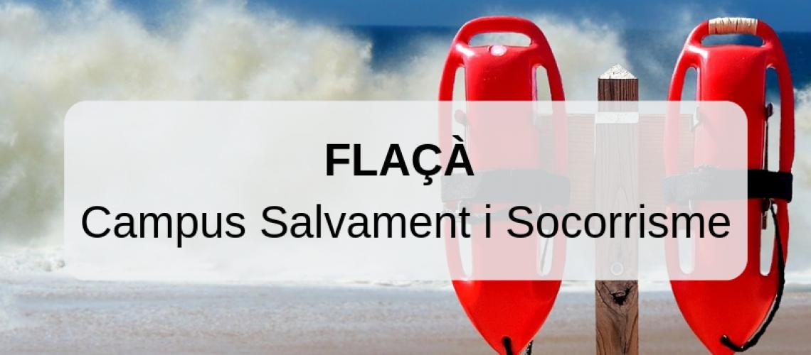 Campus Salvament i Socorrisme Flaçà (Agost - Setembre 2019)