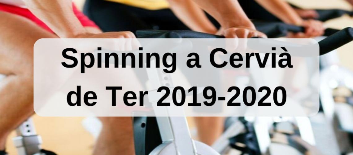 Spinning a Cervià de Ter 2019/2020