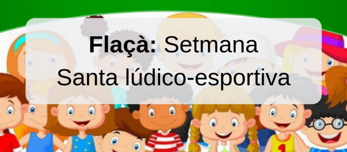 Flaçà: Setmana Santa lúdico-esportiva