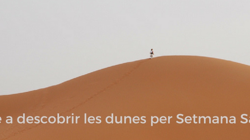 Per Setmana Santa les #dunes i el #desert de l'entorn...