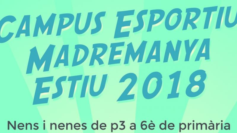 Campus d'estiu a MADREMANYA