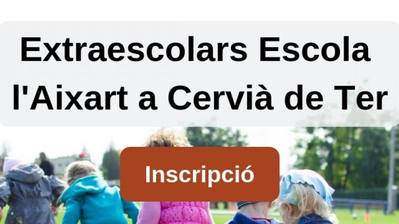 Inscripcions obertes per les extraescolars de l'Escola l'Aixart (Cervià de Ter)