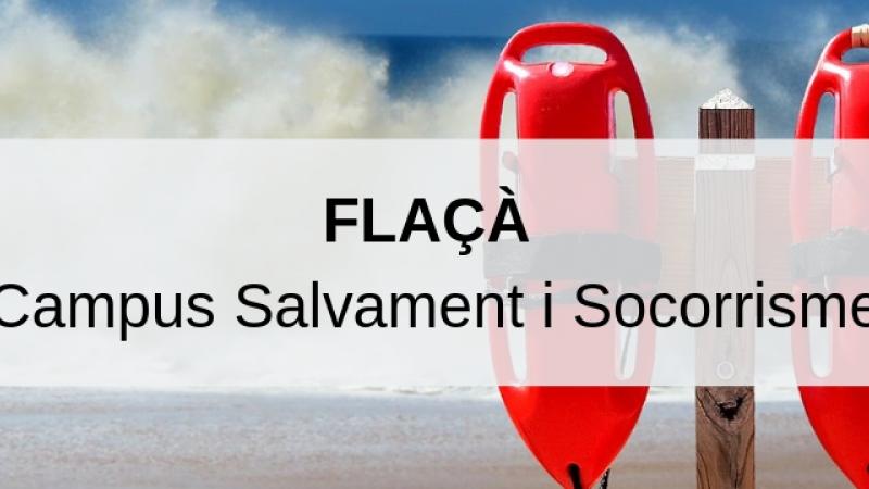 Campus Salvament i Socorrisme Flaçà (26 Agost al 6 Setembre 2019)
