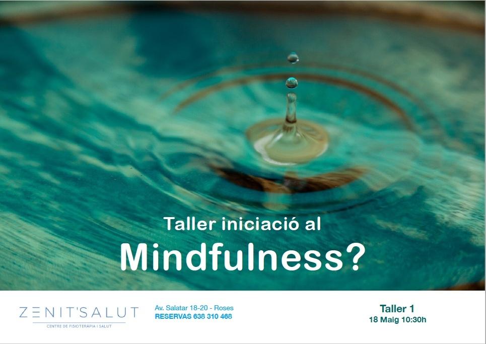 Primer taller de Mindfullnes. 18 Maig 10.30h