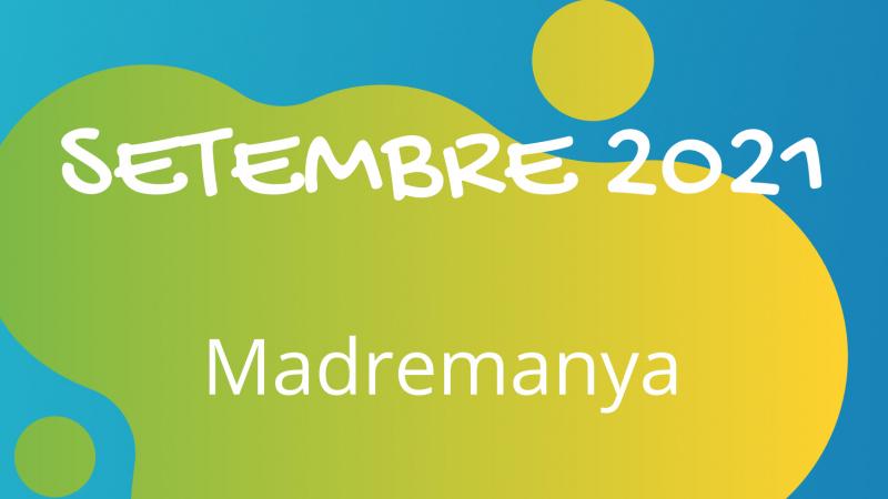 INSCRIPCIONS OBERTES al CASAL DE SETEMBRE MADREMANYA 2021