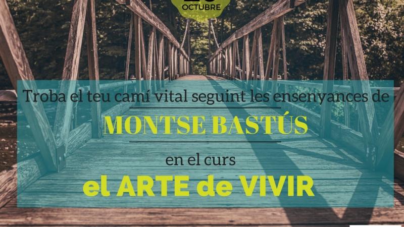 El Arte de Vivir amb Montse Bastús